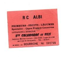 Ticket D'entrée N°005709 R C Albi Bourriche - Tickets D'entrée