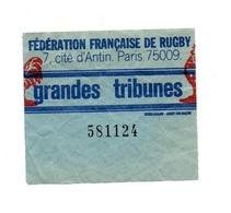 Ticket D'entrée N°581124 Fédération Française De Rigby Paris 75009 Grandes Tribunes - Tickets D'entrée