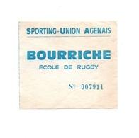 Ticket D'entrée N°007911 Sporting-Union-Agenais Bourriche école De Rugby - Tickets D'entrée