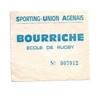 Ticket D'entrée N°007912 Sporting-Union-Agenais Bourriche école De Rugby - Tickets D'entrée