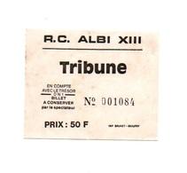 Ticket D'entrée N°001084 R.C. Albi XIII - Tickets D'entrée