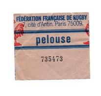 Ticket D'entrée N°735473 Fédération Française De Rugby Pelouse - Tickets D'entrée