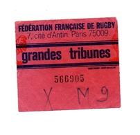 Ticket D'entrée N°566905 Fédération Française De Rugby Grandes Tribunes - Tickets D'entrée