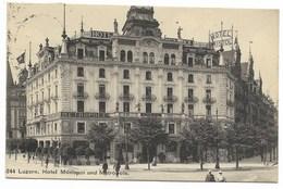 LUZERN-Hotel MONOPOL Und METROPOLE...  1911  Animé - LU Lucerne