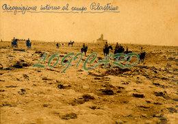 LIBIA TOBRUK - RICOGNIZIONE INTORNO AL CAMPO PILASTRINO 1913 - Guerra, Militari