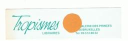 """Marque Pages Publicitaire - Librairie """"TROPISMES """" à Bruxelles ( B260/5) - Marque-Pages"""