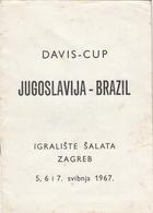 1967 Tennis Davis Cup Match Yugoslavia - Brazil Program - Programmi