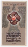 DT- Reich (003744) Propaganda WHW Wintewrhilfswerk Türblatt, Der Kostbarste Edelstein Das Opferbereite Deutsche Herz - Germania