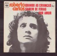"""45 T Roberto Carlos """" Quando As Criancas Sairem De Ferias + Por Amor """" - Dischi In Vinile"""