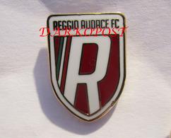 Reggio Audace FC Football Club Calcio - Reggiana Soccer Reggio Emilia Distintivo Spilla - Calcio