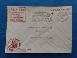 Enveloppe  4ème DB 61 D.M.T. Délégation Militaire Des Vosges Garnison EPINAL BA 902 Contrexeville Franchise Postale - Marcophilie (Lettres)