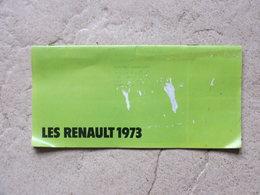 Catalogue Publicitaire Les Renault 1973 - R.5 - R.6 - R.12 -R.15 - R.16 - R.17 - Alpine - Rodéo - Automobile