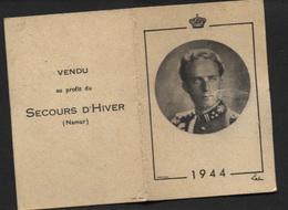 Calendrier 1944 Effigie Prince Charles  Vendu Au Profit Du Secours D'hiver De Namur - Calendriers