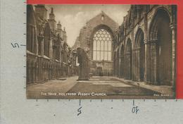 CARTOLINA NV REGNO UNITO - HOLYROOD Abbey Church - The Nave - 9 X 14 - Midlothian/ Edinburgh