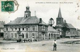 AUVILLERS LES FORGES. Mairie,école Et église - Non Classés