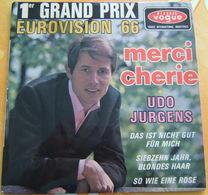 45 Tours - UDO JURGENS EUROVISION 1966 - MERCI CHERIE / DAS IST NICHT GUT FUR MICH / SO WIE EINE ROSE / SIEBZEHN JAHR .. - Vinyl Records