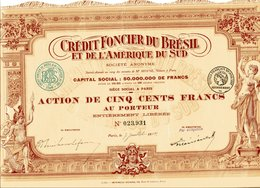 CRÉDIT FONCIER Du BRÉSIL Et De L'AMERIQUE Du SUD; Action De 500 Francs - Unclassified