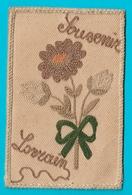 Carte Ancienne Brodée Militaire Souvenir Lorrain 1914 - Borduurwerk