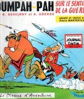 33T Oumpah Pah Sur Le Sentier De La Guerre De Goscinny Et Uderzo Une Histoire Du Journal Tintin - Kinderlieder