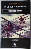 Boek In De Voetsporen Van De RODE BARON Manfred Van Richtoffen Aviation 1914 18 Jagdgeschwader Jasta 11 Vliegtuig - Guerre 1914-18
