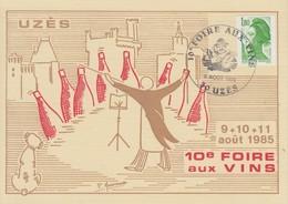 Carte   FRANCE   10éme    Foire  Aux    Vins    UZES   1985 - Cachets Commémoratifs