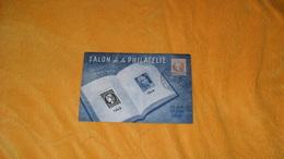 CARTE POSTALE SALON DE LA PHILATELIE 25 MAI 10 JUIN 1946...PARIS CACHET + TIMBRE.. - Marcophilie (Lettres)