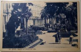 Algeria, Algérie - Annaba, Bone, Bona, Bouna - Square De L'Hotel De Ville - 1923? - Annaba (Bône)
