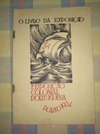 """Revista, O Livro Da Exposição """"1ª Exposição Colonial Portuguesa"""", Porto Year 1934 - Livres, BD, Revues"""