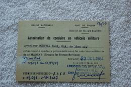 AUTORISATION DE CONDUIRE UN VEHICULE MILITAIRE  DE 1964 - Dokumente