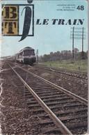 Bibliothèque De Travail Junior, N° 48, Le Train 1970 - 6-12 Ans