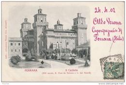 PA5- FERRARA (ITALIE)  II  CASTELLO - (OBLITERATION DE1902) - Ferrara