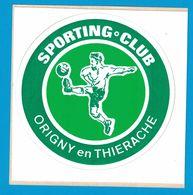 AUTOCOLLANT SPORTING CLUB ORIGNY EN THIERACHE - Aufkleber