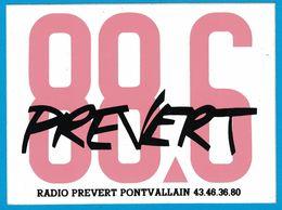 AUTOCOLLANT 88..6  PREVERT RADIO PREVERT PONTVALLAIN - Autocollants