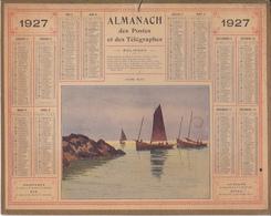 Calendrier 1927 ALMANACH Des Postes Et Des Télégraphes / Calme Plat (Bateaux, Pêche) - Grand Format : 1921-40