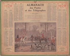 Calendrier 1928 ALMANACH Des Postes Et DesTélégraphes / Au Rendez-Vous De Chasse (Chasse à Courre) - Grand Format : 1921-40
