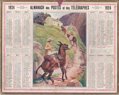 Calendrier 1924 ALMANACH Des Postes Et DesTélégraphes / N'ayer Pas Peur ! (Excursion : Femme Sur Un Mulet) - Grand Format : 1921-40