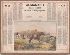 Calendrier 1925 ALMANACH Des Postes Et DesTélégraphes / Chasse à Courre En Tourraine / MARNE - Grand Format : 1921-40