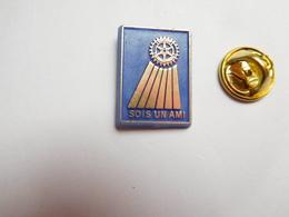 Beau Pin's En Plastique , Association , Rotary International , Sois Un Ami - Associations