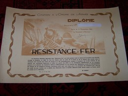 DIPLÔME  ..RÉSISTANCE-FER ..Citation A L'Ordre De L'Armée ..11 Nov 1945 ....avec Discours  De DE GAULLE ..Paris  Le 17 M - Documentos