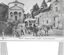 Varese - Madonna Del Monte I. Cappella - Carrozza Tirata Da Buoi - Varese