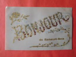 """Ransart 1908 """"Un Bonjour De Ransart-Bois"""" / Fantaisie - Charleroi"""