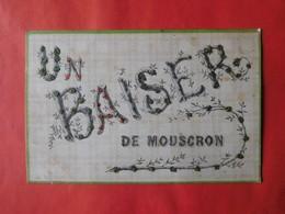 """Mouscron 1906 """"Un Baiser De Mouscron"""" / Fantaisie - Mouscron - Moeskroen"""
