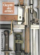 MILITARIA - GAZETTE DES ARMES Spécial Baionnettes 1978 - Guerra 1914-18