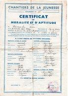 """Document-    """"  Chantiers De La Jeunesse N° 25 """"-   Certificat De Moralité Et D'Aptitude -- - Documents"""