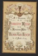 BANQUET A L OCCASION DE LA PREMIERE MESSE DE MONSIEUR L ABBE * HENRI VAN HOOF * 28/8/1894 * 4 PP * 19 X 12.5 CM - Menükarten