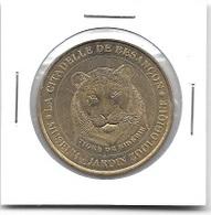 Médaille Touristique  Ville, LA  CITADELLE  DE  BESANÇON, JARDIN  ZOOLOGIQUE ( 25 )  Recto  Verso - Monnaie De Paris