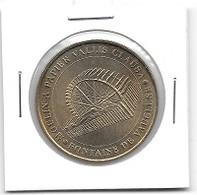 Médaille Touristique  Ville, MOULIN  A  PAPIER  VALLIS  CLAUSA, FONTAINE DE VAUCLUSE  ( 84 ) - Monnaie De Paris