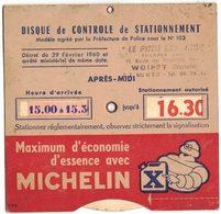 """MOSELLE WOIPPY DISQUE PUBLICITAIRE CONTRÔLE DE STATIONNEMENT  MICHELIN """" LE PNEU LORRAIN """" SOCAPLA ROUTE DE THIONVILLE - Auto's"""