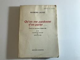 QU'ON ME PARDONNE D'EN PARLER - 1958 - Raymond Lacaze - Aventure