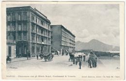 NAPOLI - CHIATAMONE CON GLI HOTELS ROYAL, CONTINENTAL & VESUVIO -45413- - Napoli